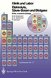 Elektrolyte, Säure-Basen und Blutgase (Klinik und Labor)