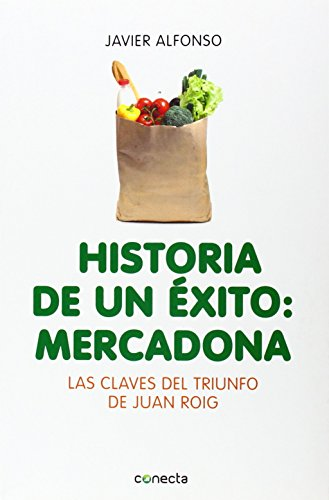 historia-de-un-exito-mercadona-conecta-de-javier-alfonso-10-abr-2014-tapa-blanda