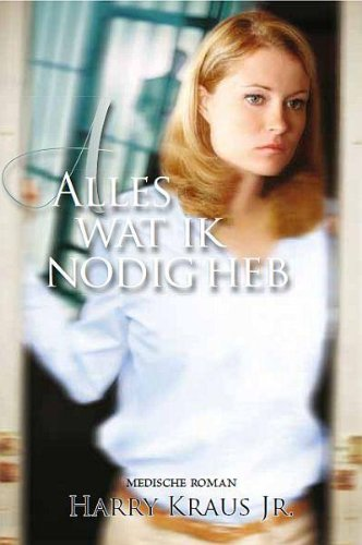 ALLES WAT IK NODIG HEB (Claire McCall (3))