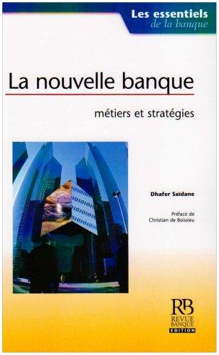 La nouvelle banque : mtiers et stratgies