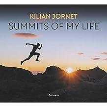 Summits of my life - rêves et défis en montagne