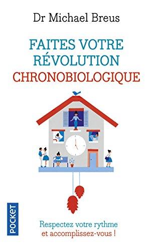 Faites votre rvolution chronobiologique