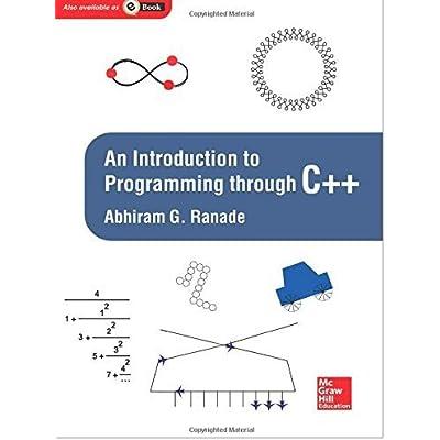 An Introduction To Programming Through C By Ranade Abhiram Gorakhanath 2014 Taschenbuch PDF Download