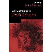 Oxford Readings In Greek Religion (Oxford Readings In Classical Studies)