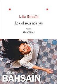 Le ciel sous nos pas par Bahsain-Monnier