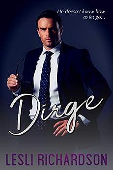 Dirge (Devastation Trilogy Book 1) (English Edition) van [Richardson, Lesli]