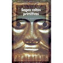 Sagas celtas primitivas (Básica de Bolsillo)