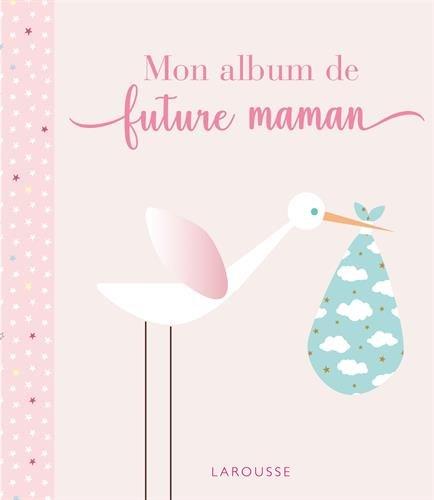 Mon album de future maman par Collectif