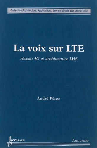La voix sur LTE : Réseau 4G et architecture IMS