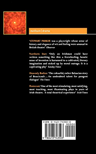 Parker Plays: 2: Northern Star; Heavenly Bodies; Pentecost (Contemporary Dramatists)