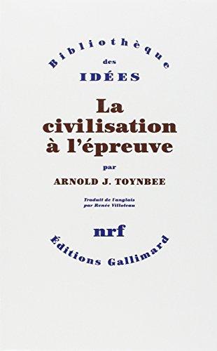 La civilisation à l'épreuve