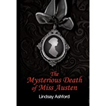 The Mysterious Death of Miss Austen (English Edition)