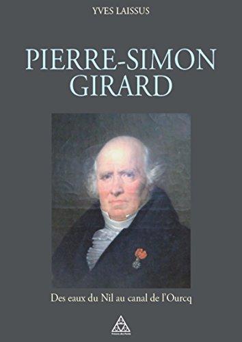 Pierre-Simon Girard: Des eaux du Nil au canal de l'Ourcq