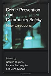 Crime Prevention and Community Safety: New Directions (Published in association with The Open University)