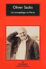 Un antropólogo en Marte par Oliver Sacks