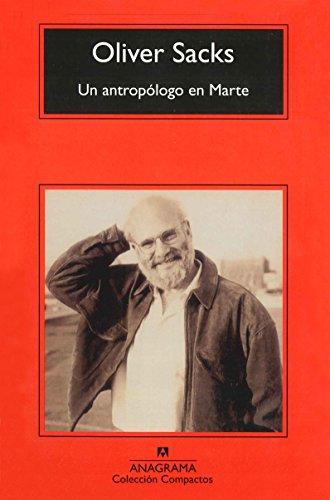 Un Antropologo En Marte (Compactos) por Oliver Sacks