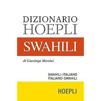 Dizionario Swahili. Swahili-Italiano, Italiano-Swahili
