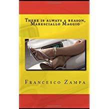 There is always a reason, Maresciallo Maggio!: Pocket Edition (Stories from the Rimini Coast, Band 2)