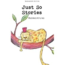Just So Stories (Children's Classics)