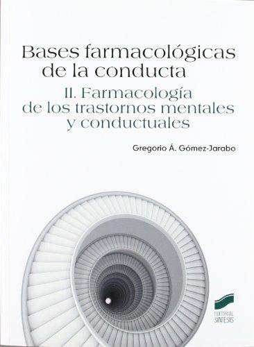 Bases farmacológicas de la conducta: Vol.2 por Gregorio Gómez-Jarabo
