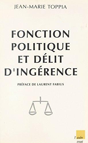 Fonction politique et délit d'ingérence