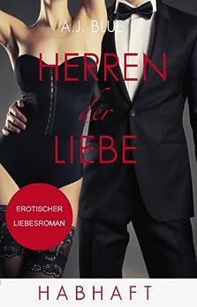 Herren der Liebe - Habhaft: Erotischer Roman (Teil 4) von [Blue, A.J.]