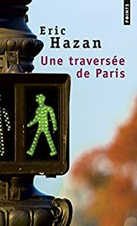 Une traversée de Paris par Éric Hazan