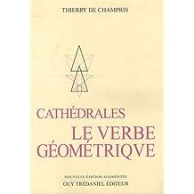 Cathédrales : Le Verbe géométrique