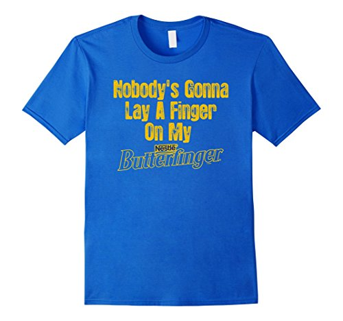 mens-nobodys-gonna-lay-a-finger-on-my-butterfinger-t-shirt-17622-medium-royal-blue