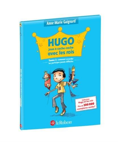 Hugo joue  cache cache avec les rois (Tome 2)
