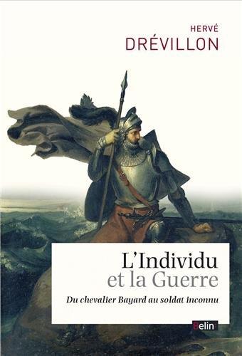 L'Individu et la Guerre - du chevali...