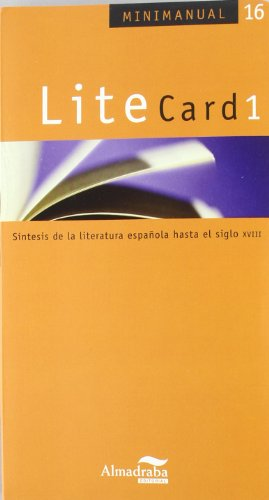 Litecard 1: Síntesis De La Literatura Española Hasta El Siglo Xviii