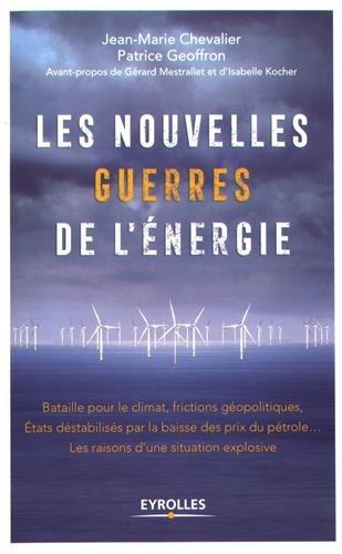 Les nouvelles guerres de l'énergie