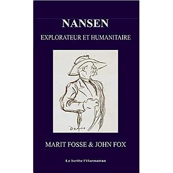 Nansen: Explorateur et humanitaire