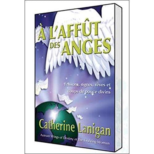 A l'affût des anges