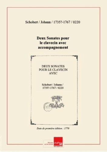 Deux Sonates pour le clavecin avec accompagnement de violon... Oeuvre II [édition 1770]