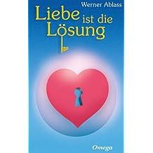 Liebe ist die Lösung