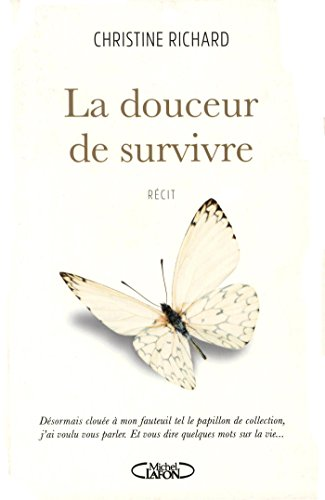 La douceur de survivre par Christine Richard