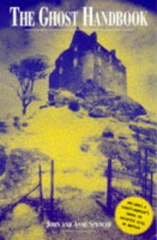 The Ghost Handbook by John Spencer (1998-03-20)