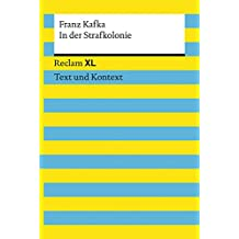 In der Strafkolonie: Reclam XL – Text und Kontext