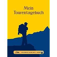 Das große kleine Buch: Mein Tourentagebuch