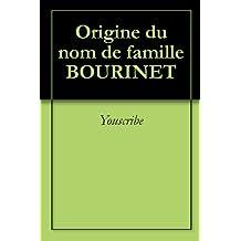 Origine du nom de famille BOURINET (Oeuvres courtes)