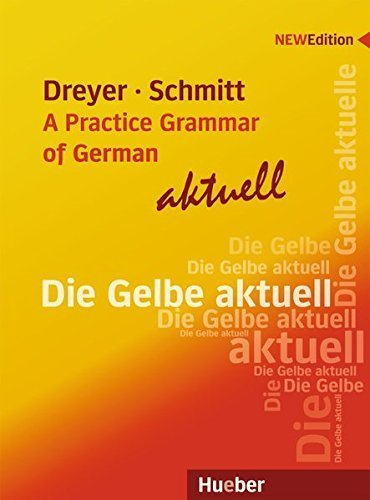 A Practice Grammar of German, New Edition by Hilke Dreyer (2010-09-01)