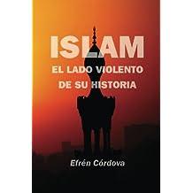 Islam: El lado violento de su historia