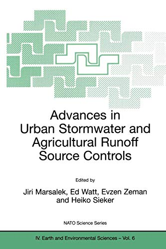 Advances in Urban Stormwater and Agricultural Runoff Source Controls: NATO Science Series IV. Earth and Environmental Sciences-Vol. 6: Proceedings of ... (Nato Science Series: IV: (6), Band 6)