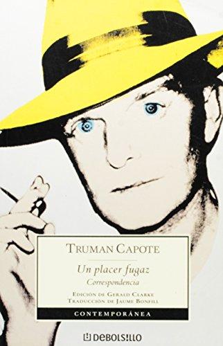 Un placer fugaz/ Too Brief a Treat por Truman Capote
