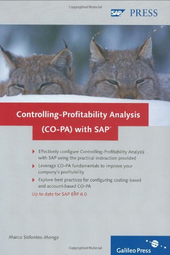 Controlling-Profitability Analysis (CO-PA) with SAP, Hardback: Implementation and Configuration par Marco Sisfontes-Monge