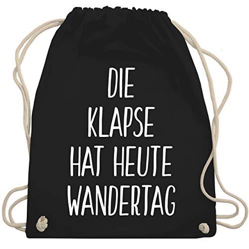 Shirtracer Festival Turnbeutel - Die Klapse hat heute Wandertag - Unisize - Schwarz - WM110 - Turnbeutel und Stoffbeutel aus Bio-Baumwolle
