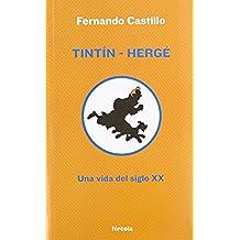 Tintín-Hergé: Una vida del siglo XX (Señales)