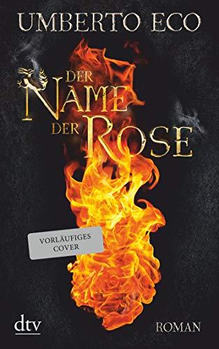 Der Name der Rose: Roman